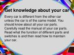 get knowledge about your car