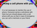 keep a cell phone with you