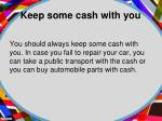 keep some cash with you