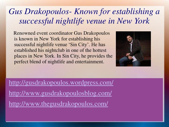gus drakopoulos known for establishing a successful nightlife venue in new york n.
