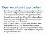 experience based approaches