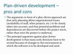 plan driven development pros and cons