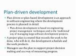 plan driven development