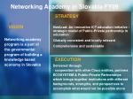 networking academy in slovakia fy09