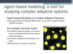 agent based modeling a tool for studying complex adaptive systems