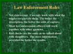 law enforcement roles