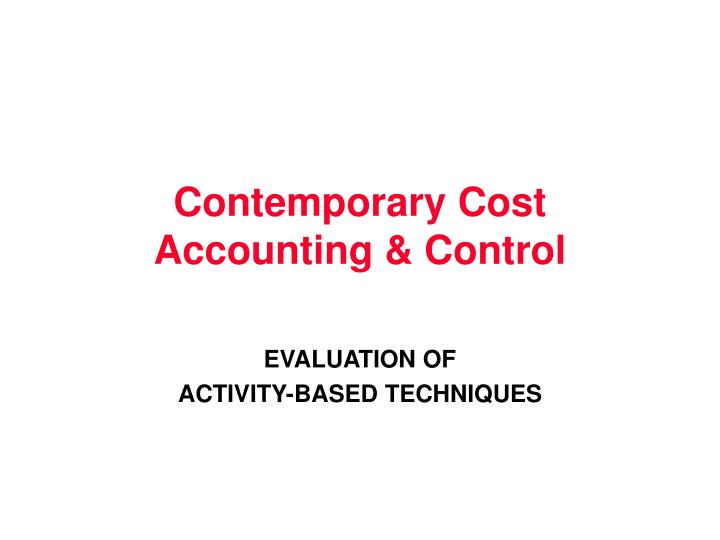 contemporary cost accounting control n.
