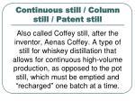 continuous still column still patent still