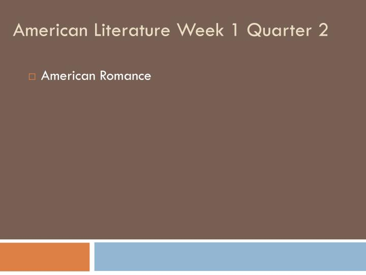 american literature week 1 quarter 2 n.