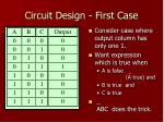 circuit design first case