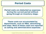 period costs
