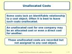 unallocated costs