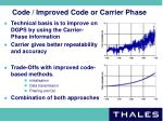 code improved code or carrier phase