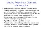 moving away from classical mathematics