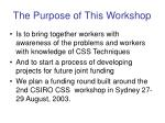 the purpose of this workshop