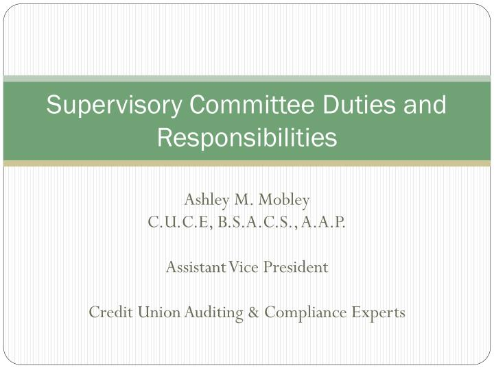supervisory committee duties and responsibilities n.