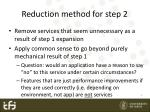 reduction method for step 2