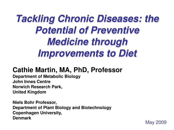 tackling chronic diseases the potential of preventive medicine through improvements to diet n.