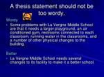 a thesis statement should not be too wordy