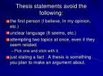 thesis statements avoid the following
