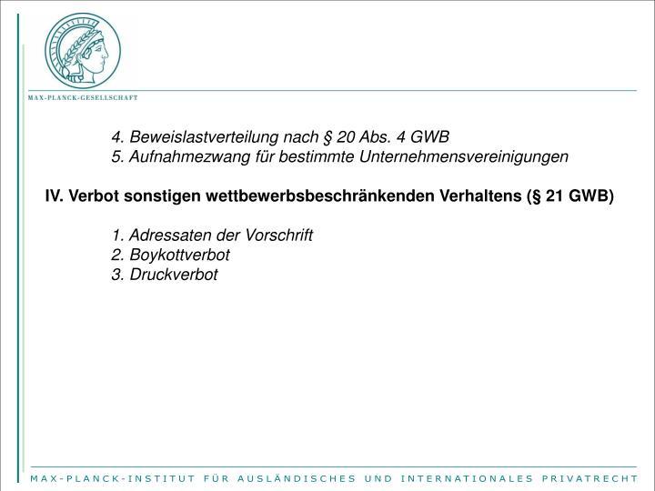 4. Beweislastverteilung nach § 20 Abs. 4 GWB