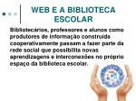 web e a biblioteca escolar1