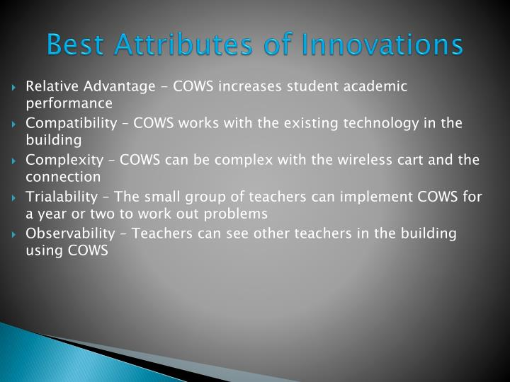 Relative Advantage - COWS increases student academic performance