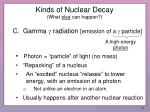 kinds of nuclear decay what else can happen