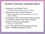 nuclear chemistry selected topics