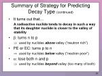summary of strategy for predicting decay type continued