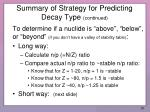 summary of strategy for predicting decay type continued1