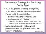 summary of strategy for predicting decay type