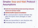 simplex stop and wait protocol assumptions