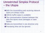 unrestricted simplex protocol the utopia