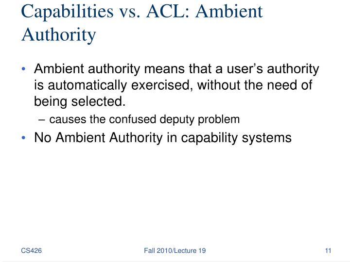 Capabilities vs. ACL: Ambient Authority