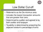 low dollar cut off