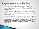 buy in terms vary by firm