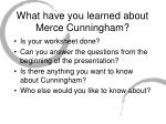 what have you learned about merce cunningham