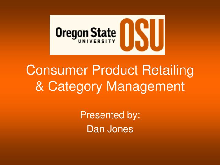 consumer product retailing category management n.