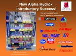 new alpha hydrox introductory success