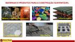 materiais e produtos para a constru o sustent vel