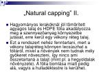 natural capping ii