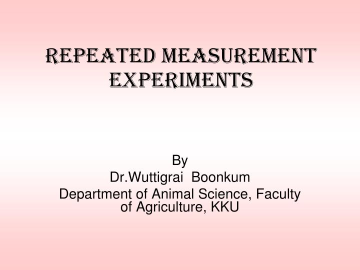 repeated measurement experiments n.