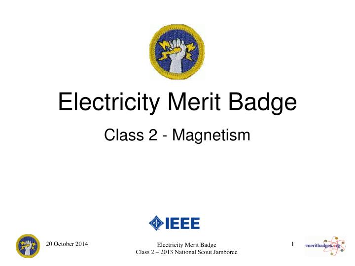 PPT - Electricity Merit Badge Class 2 - Magnetism PowerPoint