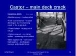 castor main deck crack