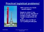 practical logistical problems