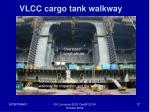 vlcc cargo tank walkway