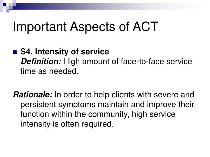 Important Aspects of ACT
