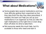 what about medications2