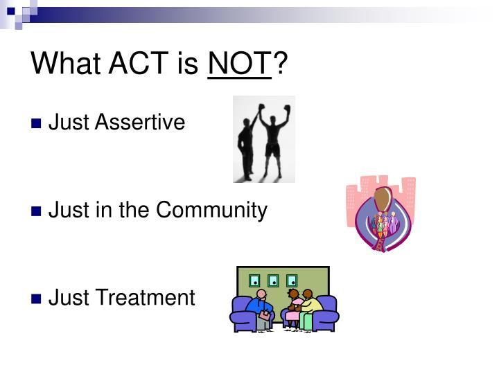 What ACT is